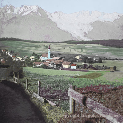 Blick auf Natters in Tirol, historische Aufnahme